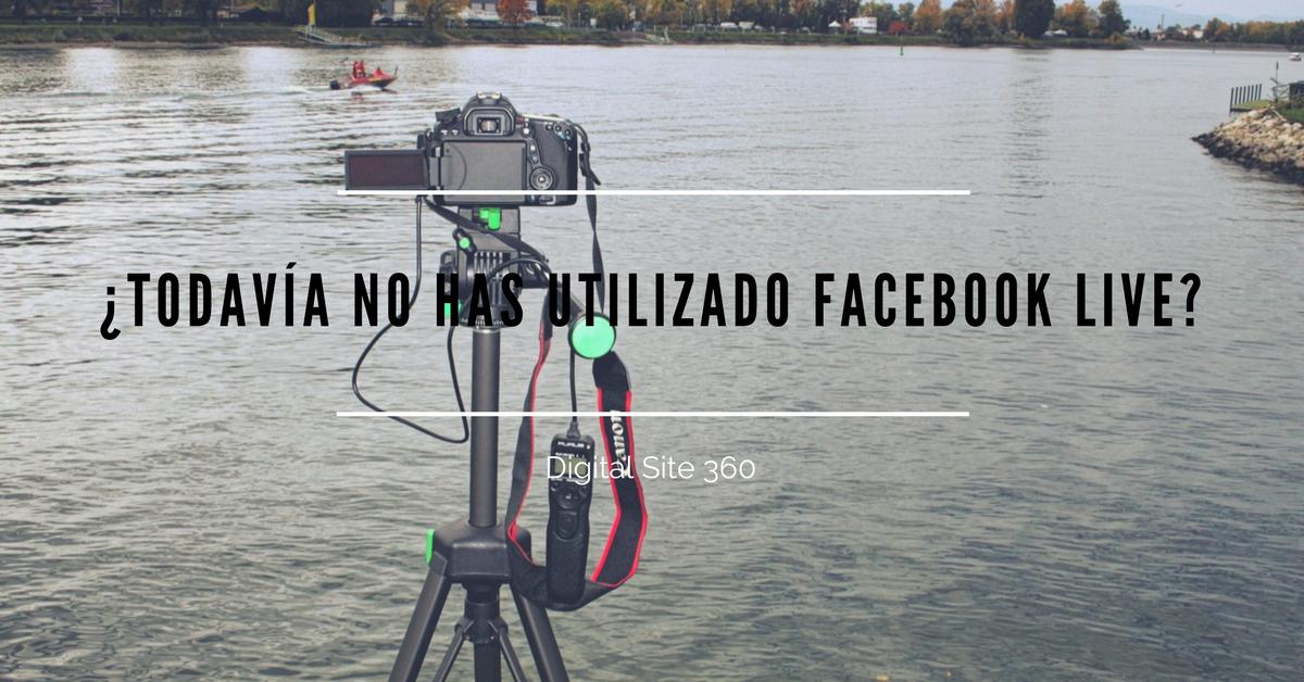 Facebook Live, el canal de vídeo streaming de Facebook